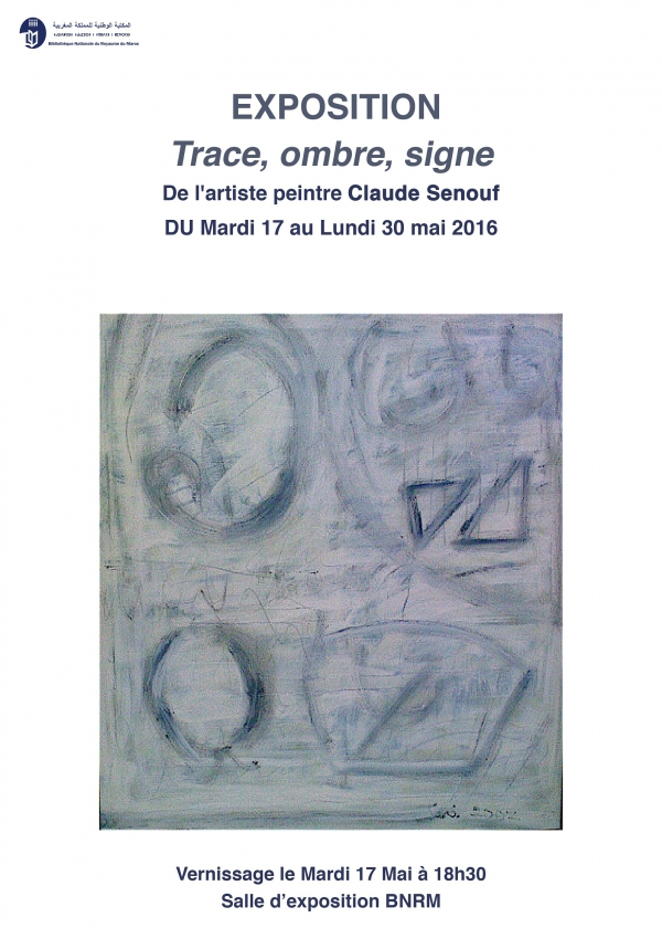 "Exposition : "" Trace,ombre, signe """